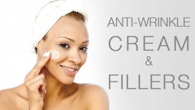 Anti-Wrinkle Cream and Facial Fillers