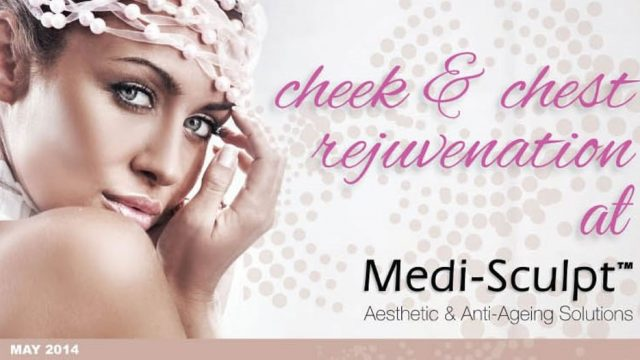 CHEEK AND CHEST REJUVENATION AT MEDISCULPT