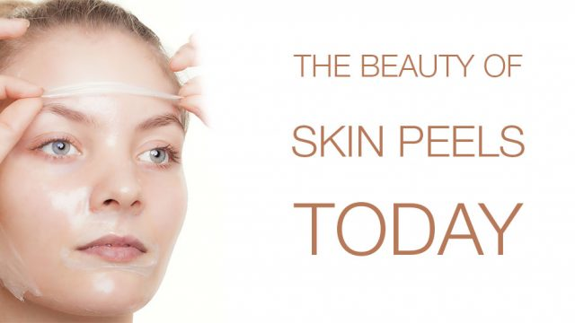 The Beauty of Skin Peels Today